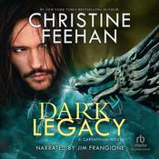 Dark Legacy Audiobook, by Christine Feehan