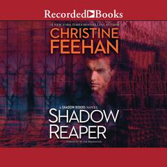 Shadow Reaper Audiobook, by Christine Feehan