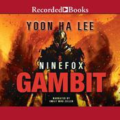 Ninefox Gambit Audiobook, by Yoon Ha Lee
