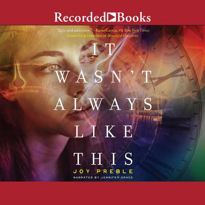It Wasnt Always Like This Audiobook, by Joy Preble