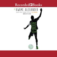 Booked Audiobook, by Kwame Alexander