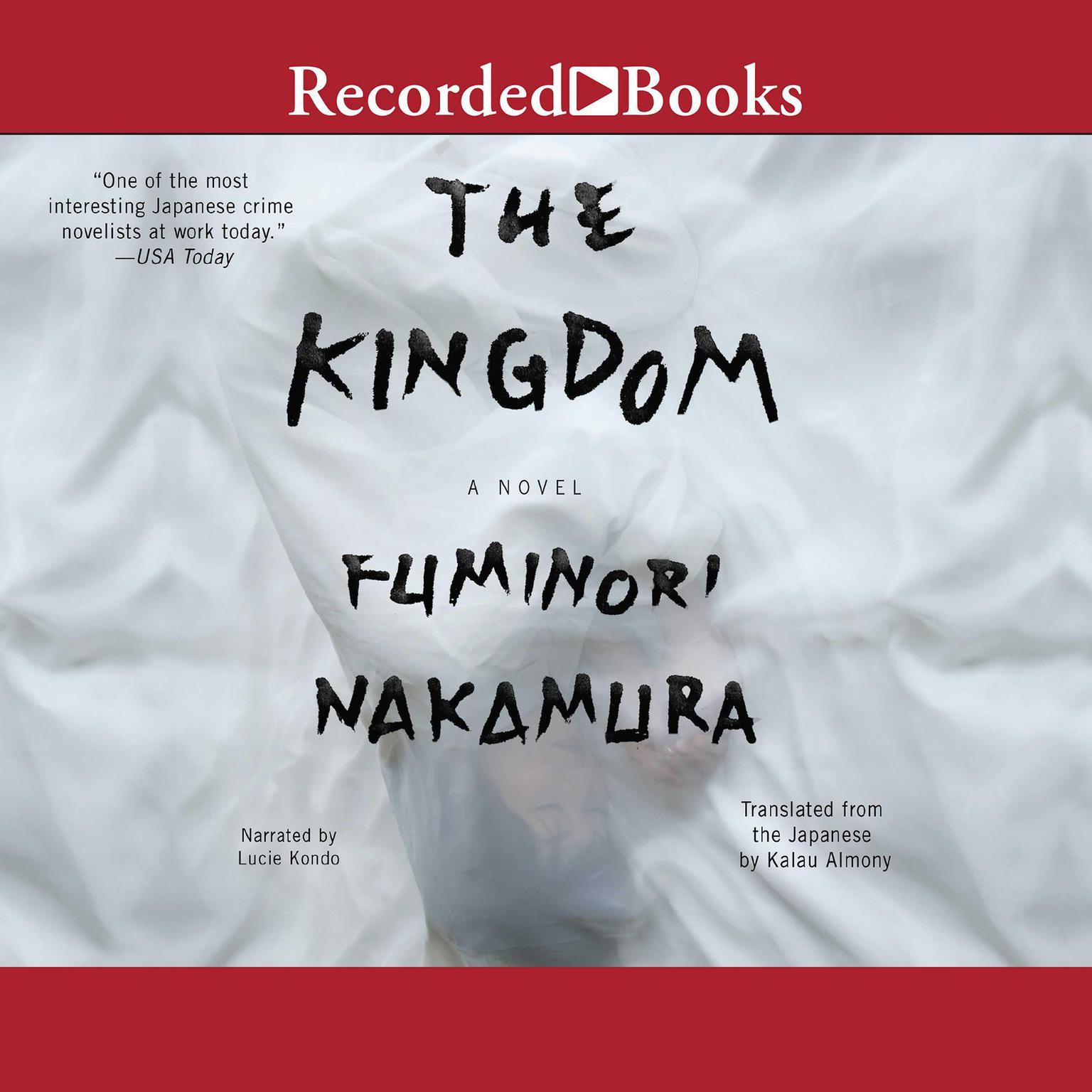 The Kingdom Audiobook, by Fuminori Nakamura
