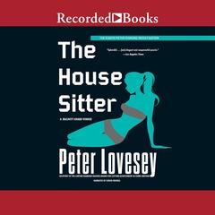 The House Sitter Audiobook, by Peter Lovesey