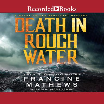 Death in Rough Water Audiobook, by Francine Mathews