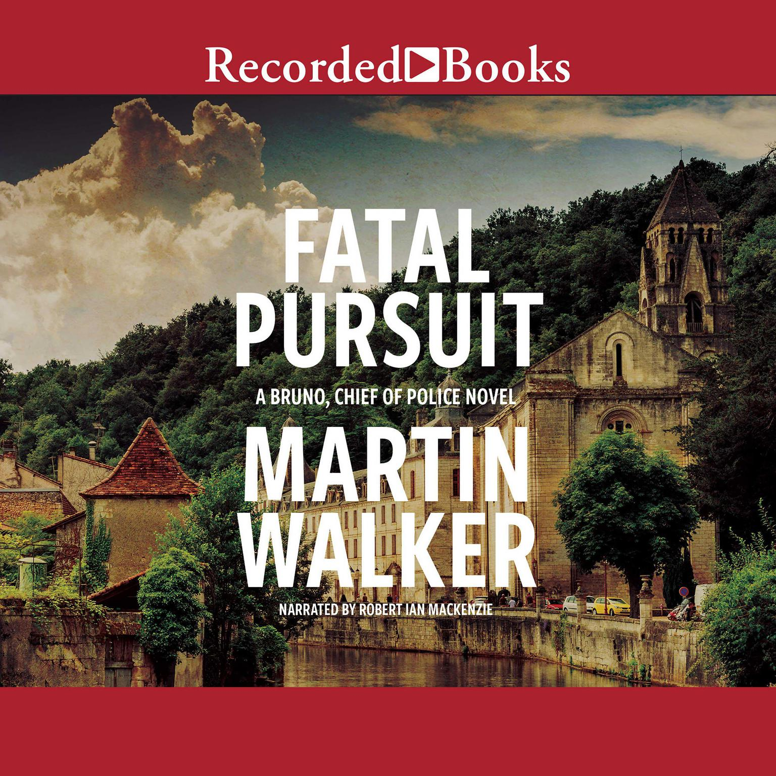 Fatal Pursuit Audiobook, by Martin Walker