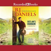 Outlaws Honor Audiobook, by B. J. Daniels