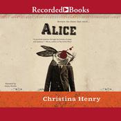 Alice Audiobook, by Christina Henry