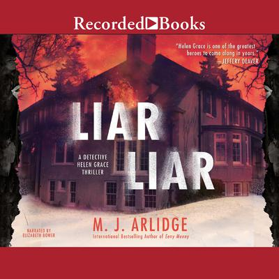 Liar Liar Audiobook, by M. J. Arlidge