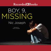 Boy, 9, Missing Audiobook, by Nic Joseph