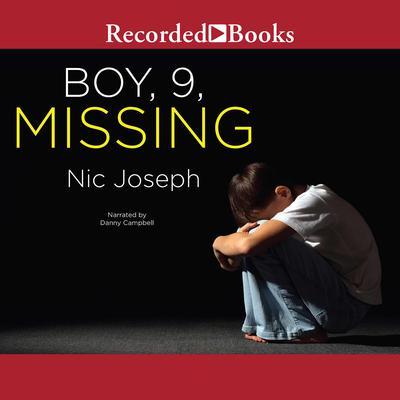 Boy, 9, Missing Audiobook, by Nic Joseph