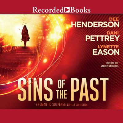 Sins of the Past Audiobook, by Dee Henderson