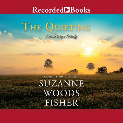The Quieting Audiobook, by Suzanne Woods Fisher