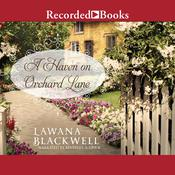 A Haven on Orchard Lane Audiobook, by Lawana Blackwell