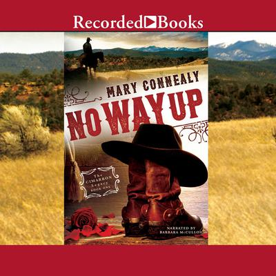 No Way Up Audiobook, by Mary Connealy