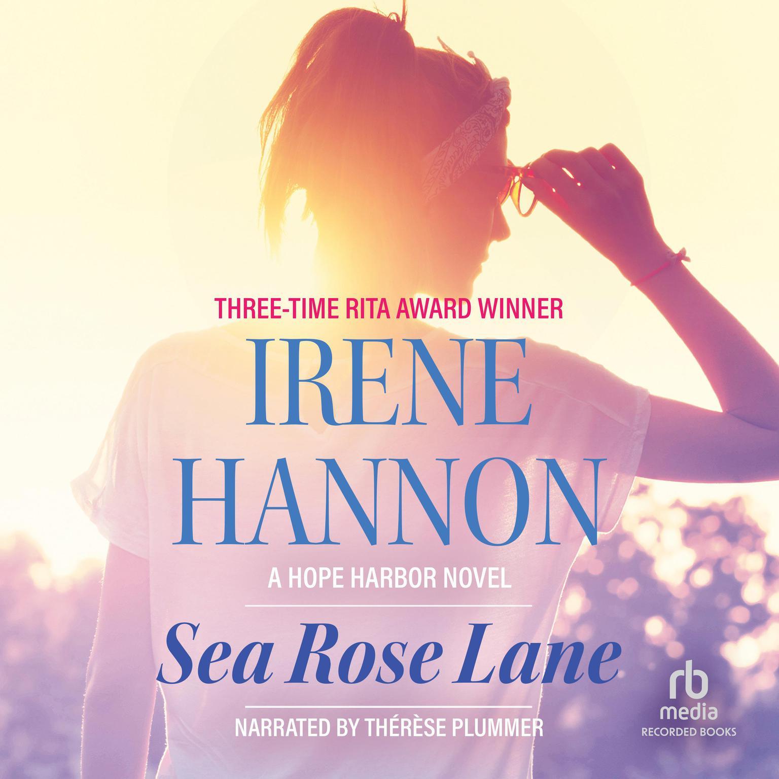 Sea Rose Lane Audiobook, by Irene Hannon