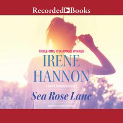 Sea Rose Lane Audiobook, by Irene Hannon