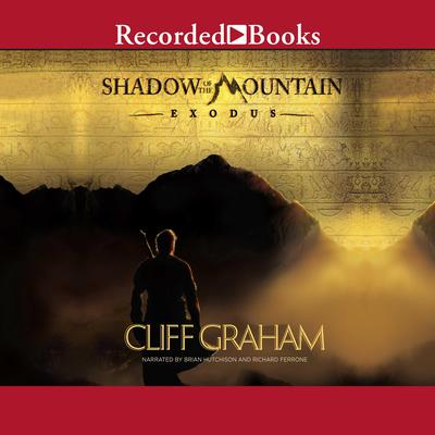 Shadow of the Mountain: Exodus Audiobook, by Cliff Graham