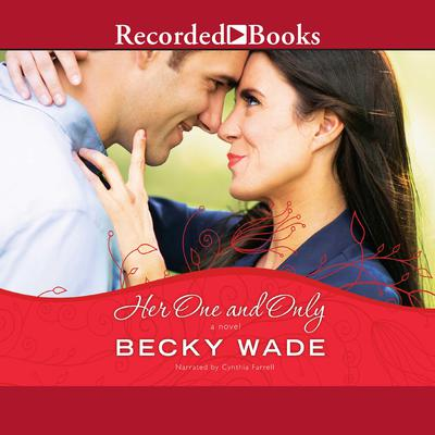 Her One and Only Audiobook, by Becky Wade