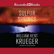 Sulfur Springs Audiobook, by William Kent Krueger