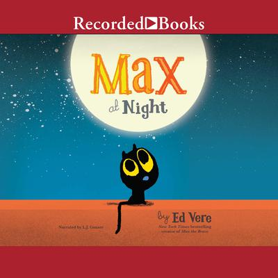 Max at Night Audiobook, by Ed Vere