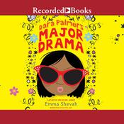 Dara Palmers Major Drama Audiobook, by Emma Shevah|