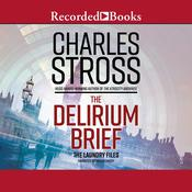 The Delirium Brief Audiobook, by Charles Stross