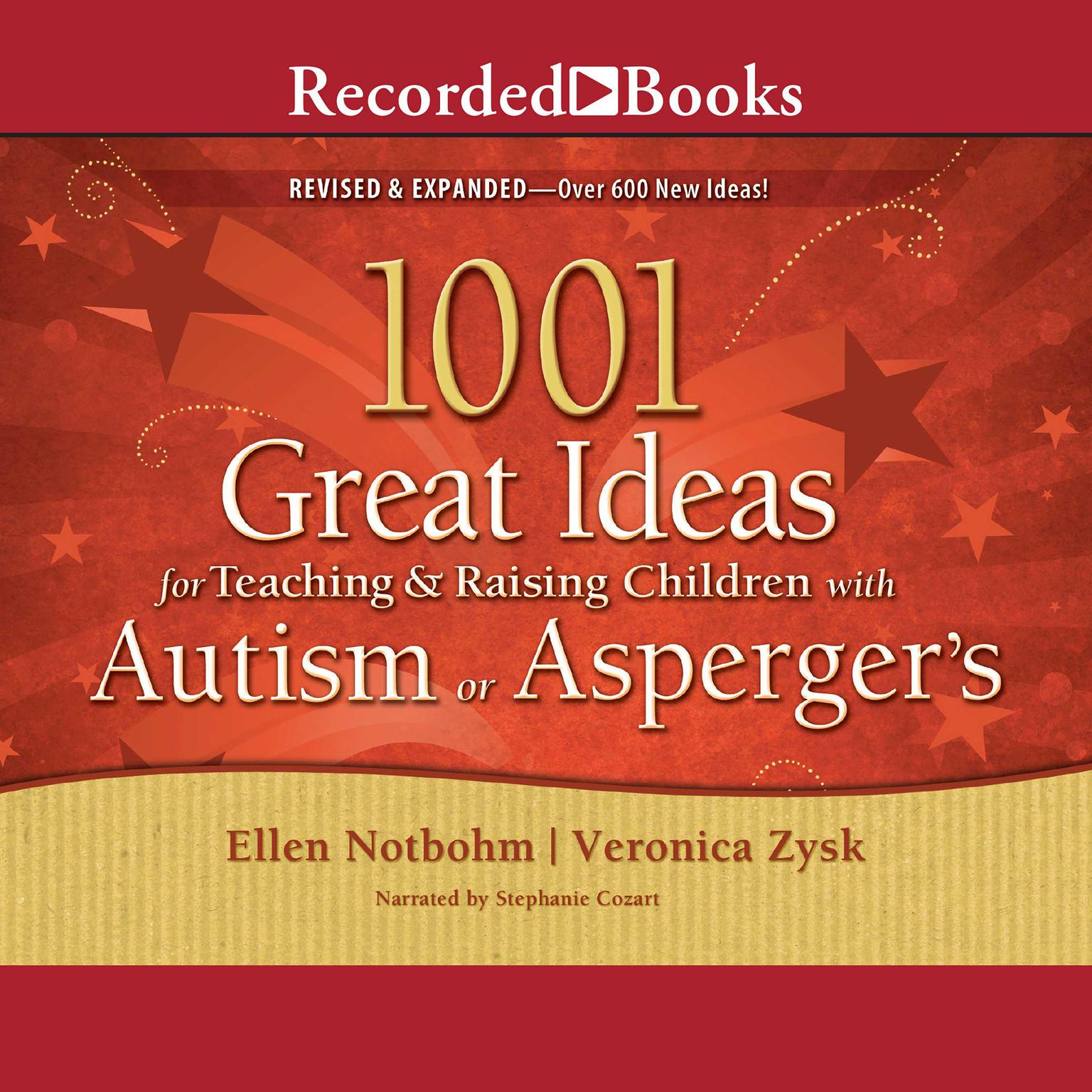 Printable 1001 Great Ideas for Teaching and Raising Children with Autism or Asperger's Audiobook Cover Art
