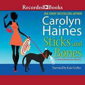 Sticks and Bones Audiobook, by Carolyn Haines