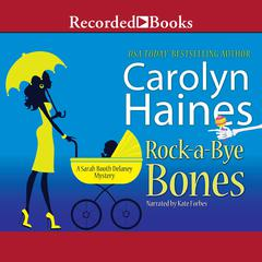 Rock-a-Bye Bones Audiobook, by Carolyn Haines