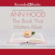 The Book That Matters Most: A Novel Audiobook, by Ann Hood