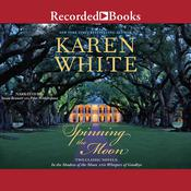 Spinning the Moon Audiobook, by Karen White