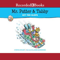 Mr. Putter & Tabby Hit the Slope Audiobook, by Cynthia Rylant