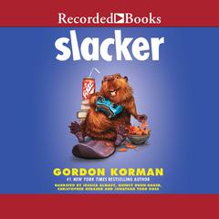 Slacker Audiobook, by Gordon Korman