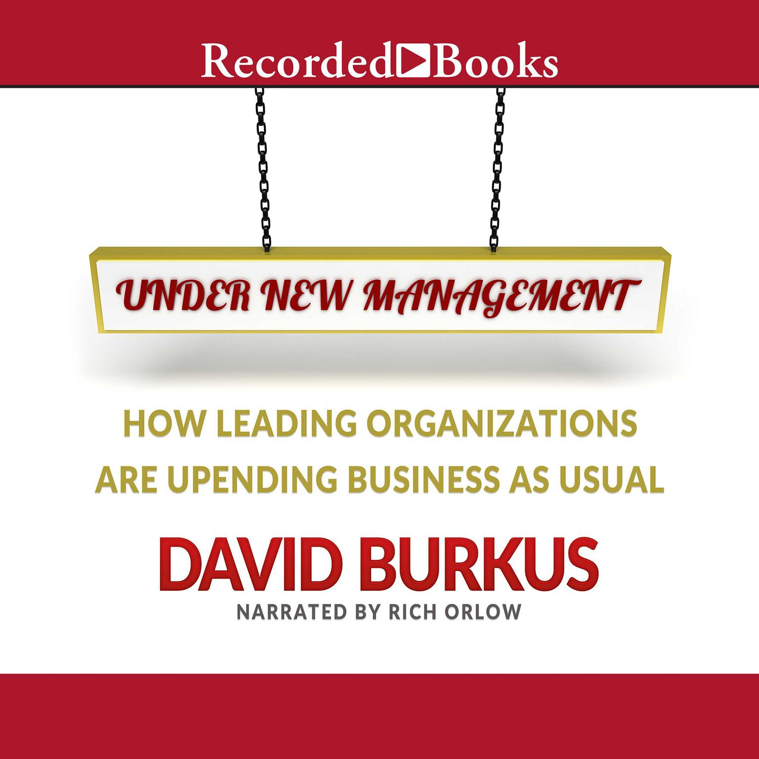 Printable Under New Management: How Leading Organizations Are Upending Business as Usual Audiobook Cover Art