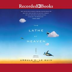 The Lathe of Heaven Audiobook, by