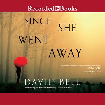 Since She Went Away Audiobook, by David Bell