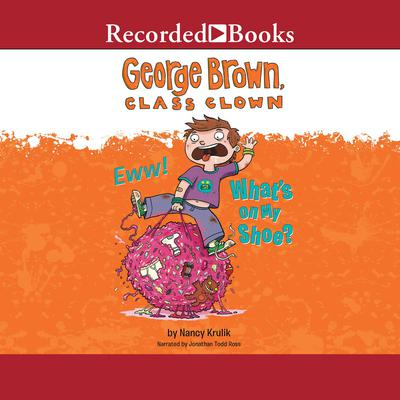 Eww! Whats on My Shoe? Audiobook, by