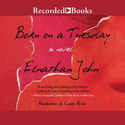 Born on a Tuesday: A Novel Audiobook, by Elnathan John