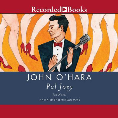 Pal Joey Audiobook, by John O'Hara