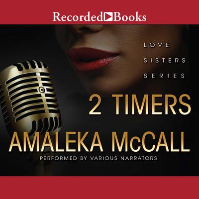 2 Timers Audiobook, by Amaleka McCall