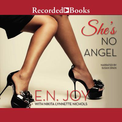 Shes No Angel Audiobook, by E. N. Joy