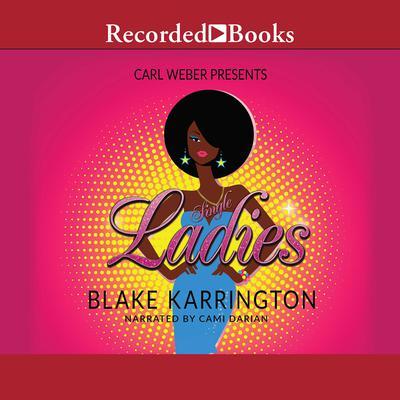 Single Ladies Audiobook, by Blake Karrington