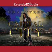 Capital City Audiobook, by Omar Tyree