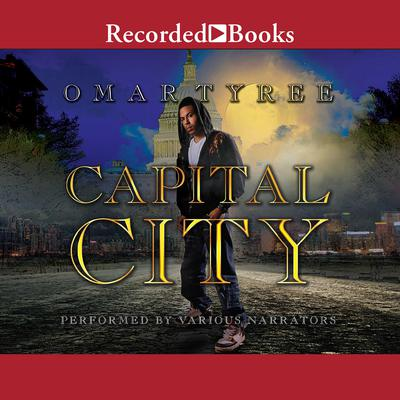 Capital City Audiobook, by Omar Tyree