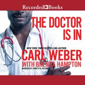 The Doctor Is In Audiobook, by Carl Weber, Brenda Hampton