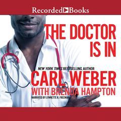 The Doctor Is In Audiobook, by Carl Weber, Brenda Hampton