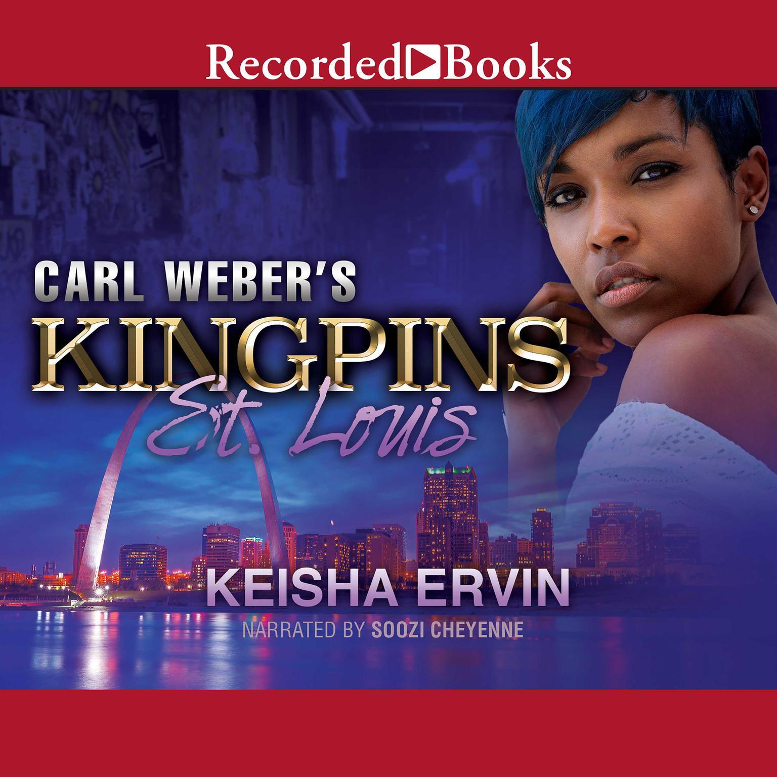 Carl Webers Kingpins: St. Louis Audiobook, by Keisha Ervin