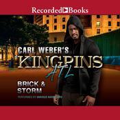 Carl Weber's Kingpins: ATL Audiobook, by , Brick, , Storm
