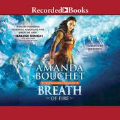 Breath of Fire Audiobook, by Amanda Bouchet