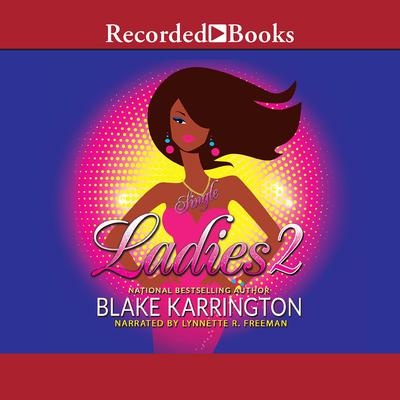 Single Ladies 2 Audiobook, by Blake Karrington
